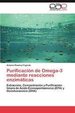 Purificacion de Omega-3 Mediante Reacciones Enzimaticas:  Dossier Introductorio