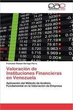 Valoracion de Instituciones Financieras En Venezuela:  El Alma de La Literatura