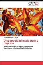 Discapacidad Intelectual y DePorte:  Herramienta Gerencial Competitiva