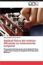 Aptitud Fisica del Musico Afinando Su Instrumento Corporal:  Hispania Entre 408 y 456 D.C.