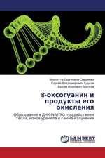 8-oksoguanin i produkty ego okisleniya