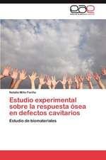 Estudio Experimental Sobre La Respuesta Osea En Defectos Cavitarios:  El Teatro Romano de Cartagena