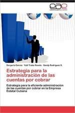Estrategia Para La Administracion de Las Cuentas Por Cobrar:  El Caso Especial de Las Personas Mayores