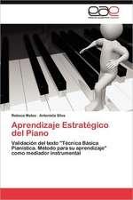 Aprendizaje Estrategico del Piano:  Aportes a la Construccion del Conocimiento