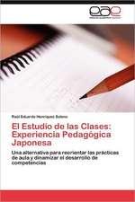 El Estudio de Las Clases:  Experiencia Pedagogica Japonesa