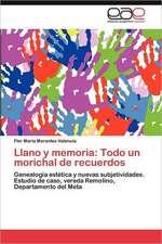 Llano y Memoria:  Todo Un Morichal de Recuerdos