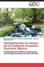 Sampedro, M: Contaminación en cauces de la Ciudad de Acapulc