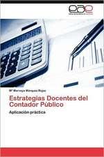 Estrategias Docentes del Contador Publico:  Vinculos y Aprendizajes