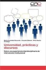Universidad, Practicas y Discursos:  Reacciones y Reflexiones