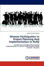 Women Participation In Project Planning And Implementation In Rufiji