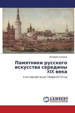 Pamyatniki russkogo iskusstva serediny XIX veka