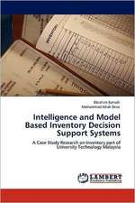 Intelligence and Model Based Inventory Decision Support Systems