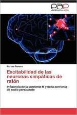 Excitabilidad de Las Neuronas Simpaticas de Raton:  Norte Chico Chileno a 30 Anos de Desarrollo
