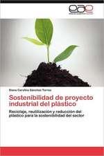 Sostenibilidad de Proyecto Industrial del Plastico:  Estudi Taxonomic I Comparatiu. Volum 1
