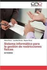 Sistema Informatico Para La Gestion de Restricciones Fisicas:  Efectos Sobre La Respuesta de Succion