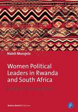 Women Political Leaders in Rwanda and South Afri – Narratives of Triumph and Loss