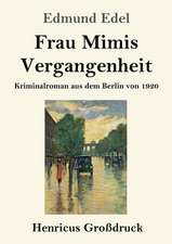 Frau Mimis Vergangenheit (Großdruck)