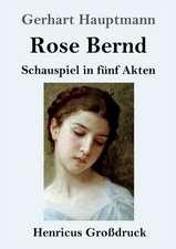 Rose Bernd (Großdruck)