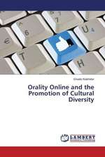 Orality Online and the Promotion of Cultural Diversity