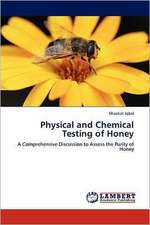 Physical and Chemical Testing of Honey