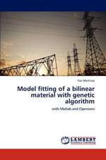 Model fitting of a bilinear material with genetic algorithm