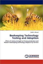 Beekeeping Technology Testing and Adoption
