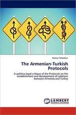 The Armenian-Turkish Protocols