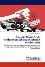 Generic Music Style Preferences of South African Adolescents