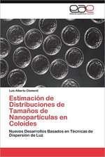 Estimacion de Distribuciones de Tamanos de Nanoparticulas En Coloides:  Arquitectura Sincretica