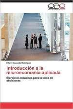 Introduccion a la Microeconomia Aplicada:  Vigilancia y Control