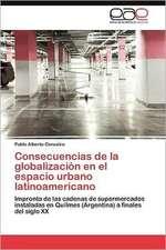 Consecuencias de La Globalizacion En El Espacio Urbano Latinoamericano:  Estudio Hidrografico Para Un Desarrollo Sustentable