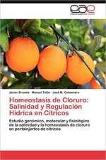 Homeostasis de Cloruro: Salinidad y Regulación Hídrica en Cítricos