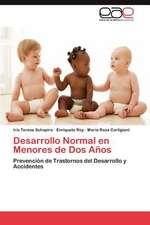 Desarrollo Normal En Menores de DOS Anos:  Respuesta de La Necesidad de Salud