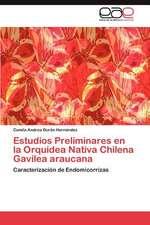 Estudios Preliminares En La Orquidea Nativa Chilena Gavilea Araucana:  Una Vision Critica Desde La Psicologia