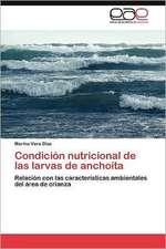 Condicion Nutricional de Las Larvas de Anchoita:  Una Disciplina?