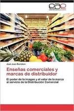 Ensenas Comerciales y Marcas de Distribuidor