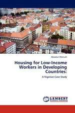 Housing for Low-Income Workers in Developing Countries