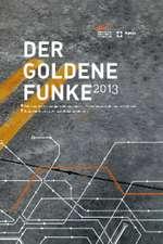 Der Goldene Funke 2013