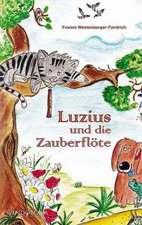Luzius und die Zauberflöte