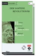 Gehört gelesen, Der samtene Revolutionär