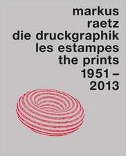 Markus Raetz. The Prints