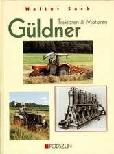 Güldner. Traktoren und Motoren