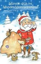 Wünsch dich ins Wunder-Weihnachtsland 9