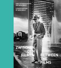 Between the Films: A Photo History of the Berlinale