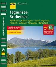 ADAC Wanderführer Tegernsee Schliersee plus Gratis Tour App