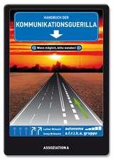 Handbuch der Kommunikationsguerilla