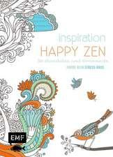 Inspiration Happy Zen