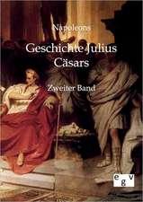 Geschichte Julius Cäsars
