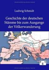 Geschichte Der Deutschen Stamme Bis Zum Ausgange Der Volkerwanderung:  Ein Lehrbuch Von 1922. Fur Studierende Und Konstrukteure