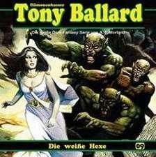 Tony Ballard 9 - Die Weiße Hexe